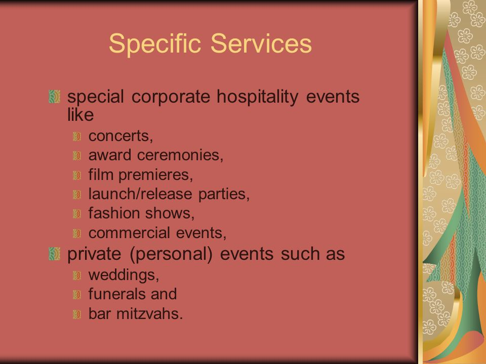 Specific Services special corporate hospitality events like