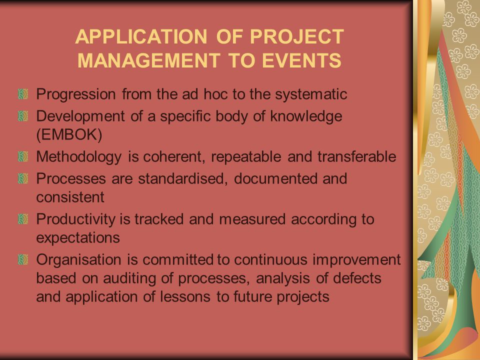 APPLICATION OF PROJECT MANAGEMENT TO EVENTS