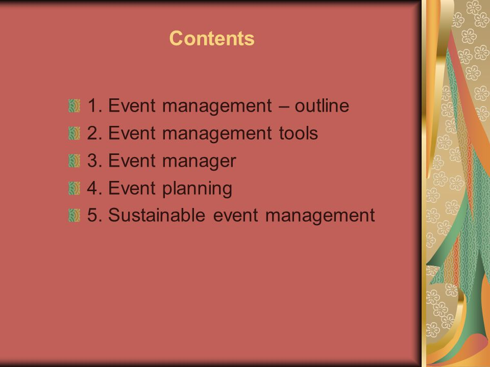 Contents 1. Event management – outline 2. Event management tools