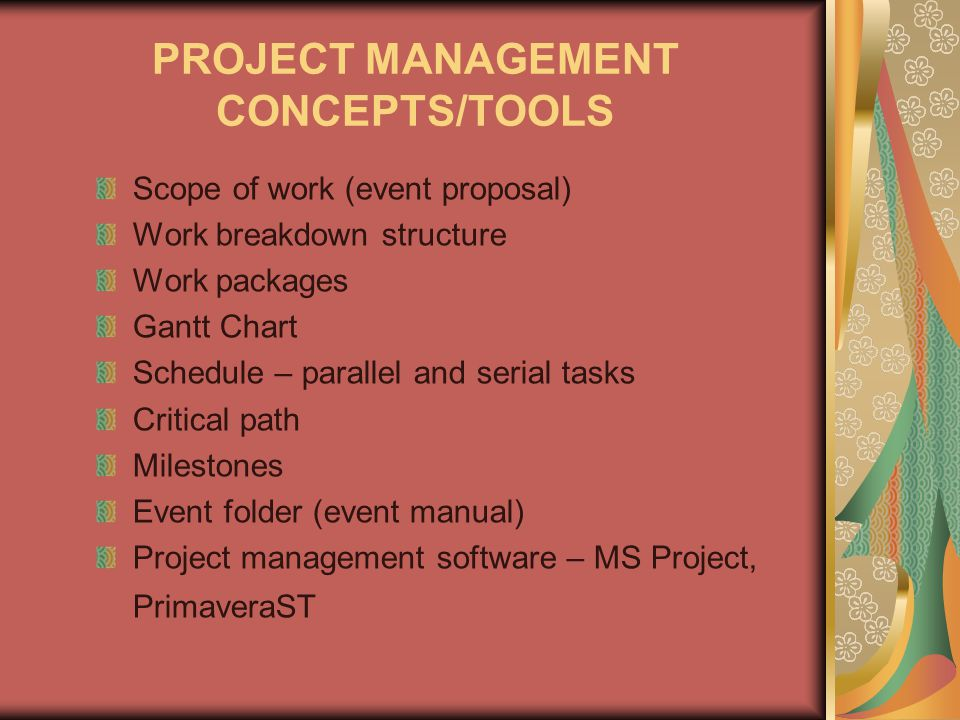 PROJECT MANAGEMENT CONCEPTS/TOOLS