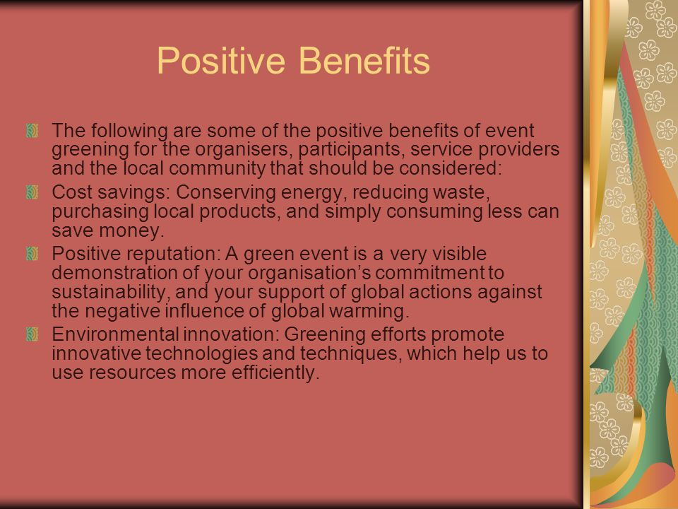 Positive Benefits