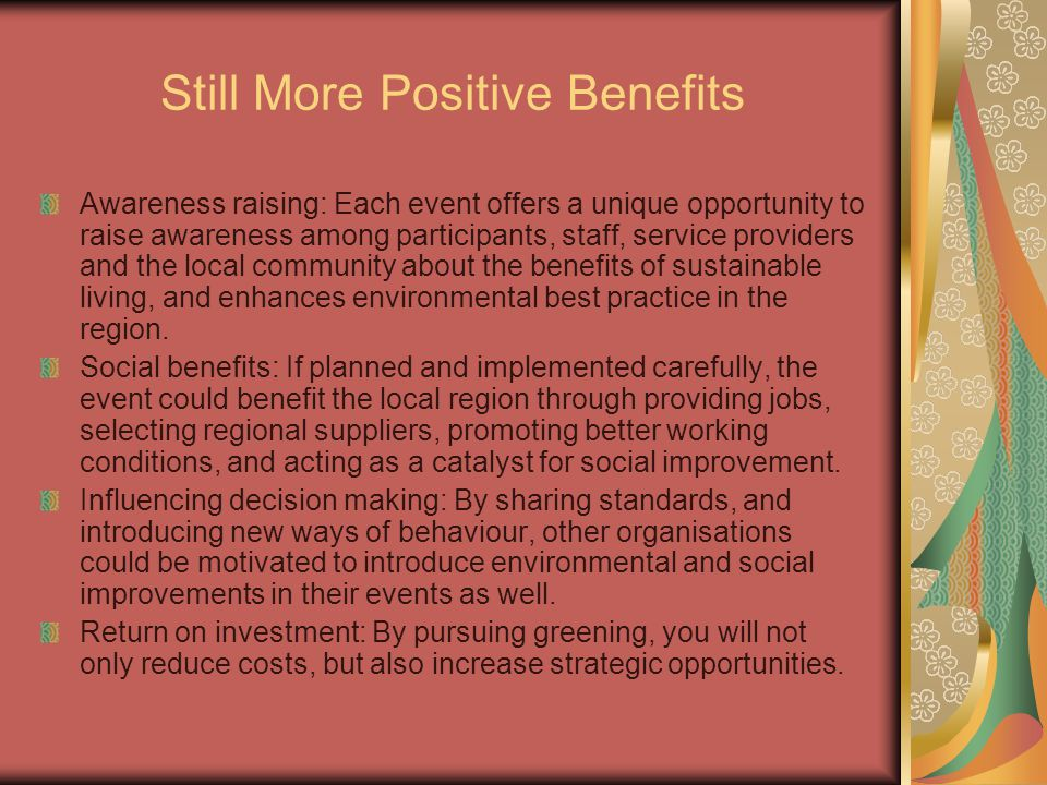 Still More Positive Benefits