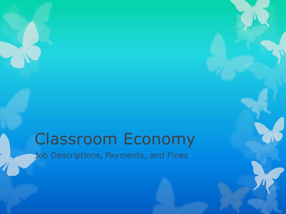 Job Descriptions, Payments, and Fines