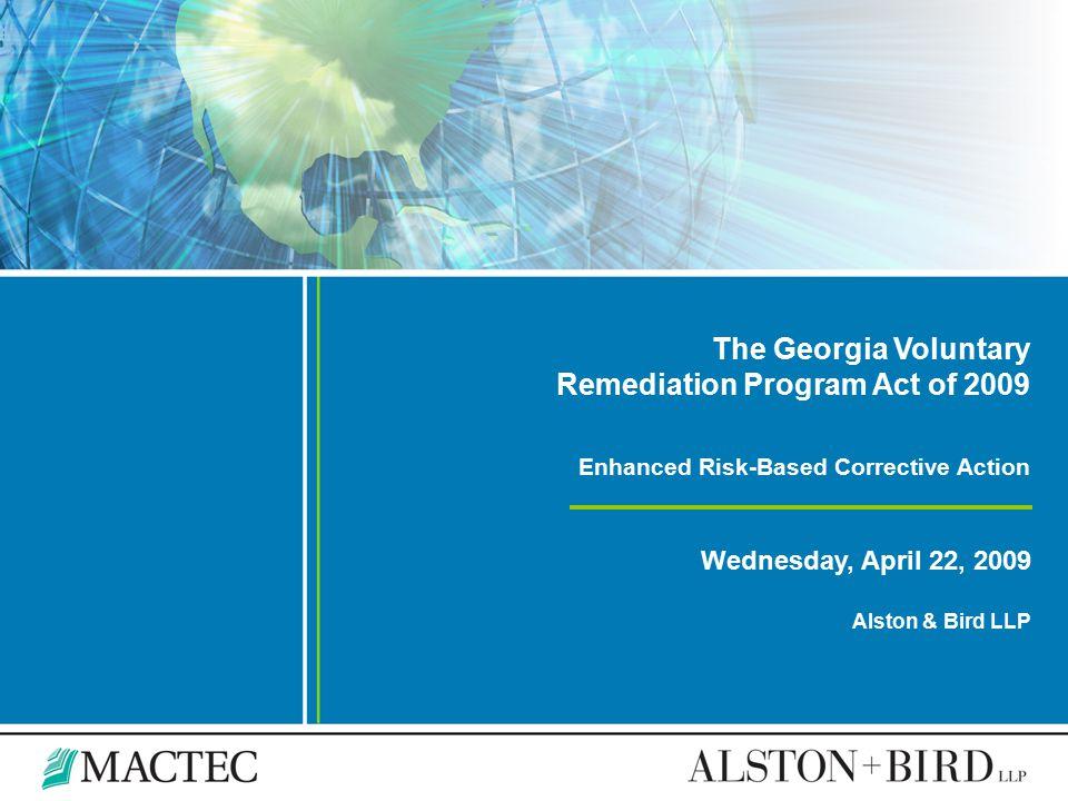 The Georgia Voluntary Remediation Program Act of 2009 Enhanced Risk-Based Corrective Action