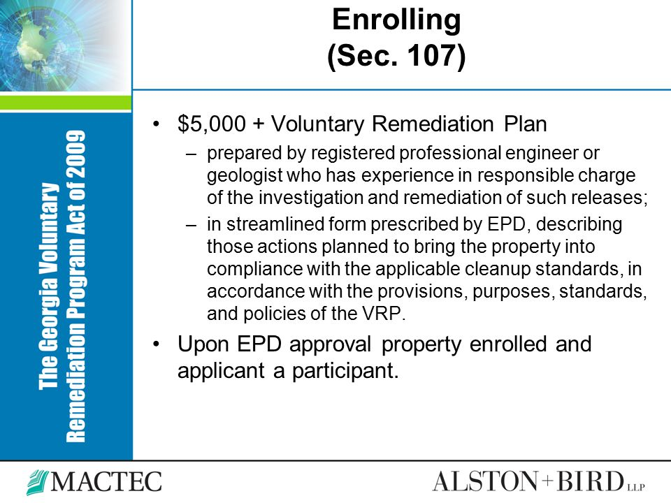 Enrolling (Sec. 107) $5,000 + Voluntary Remediation Plan