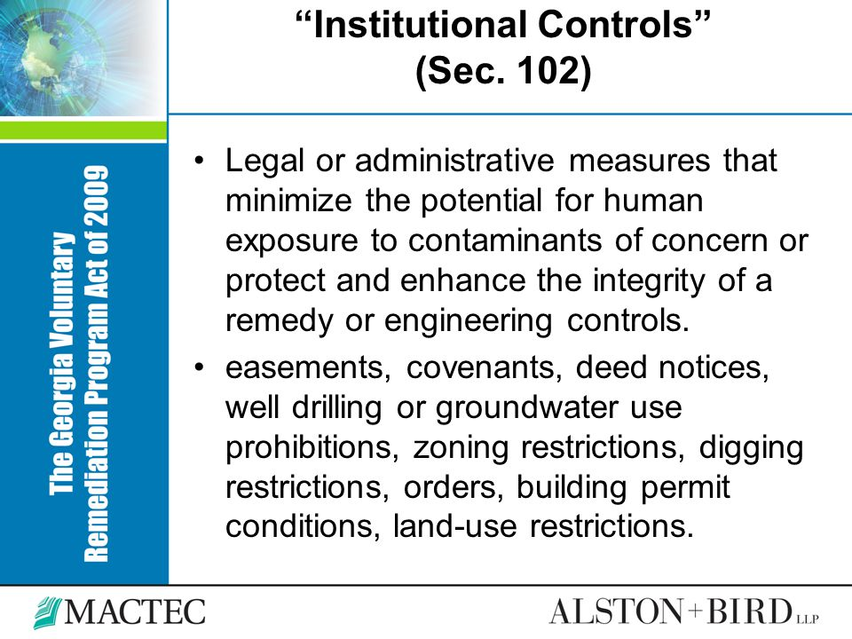 Institutional Controls (Sec. 102)