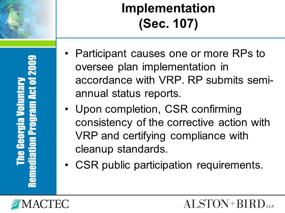 Implementation (Sec. 107)