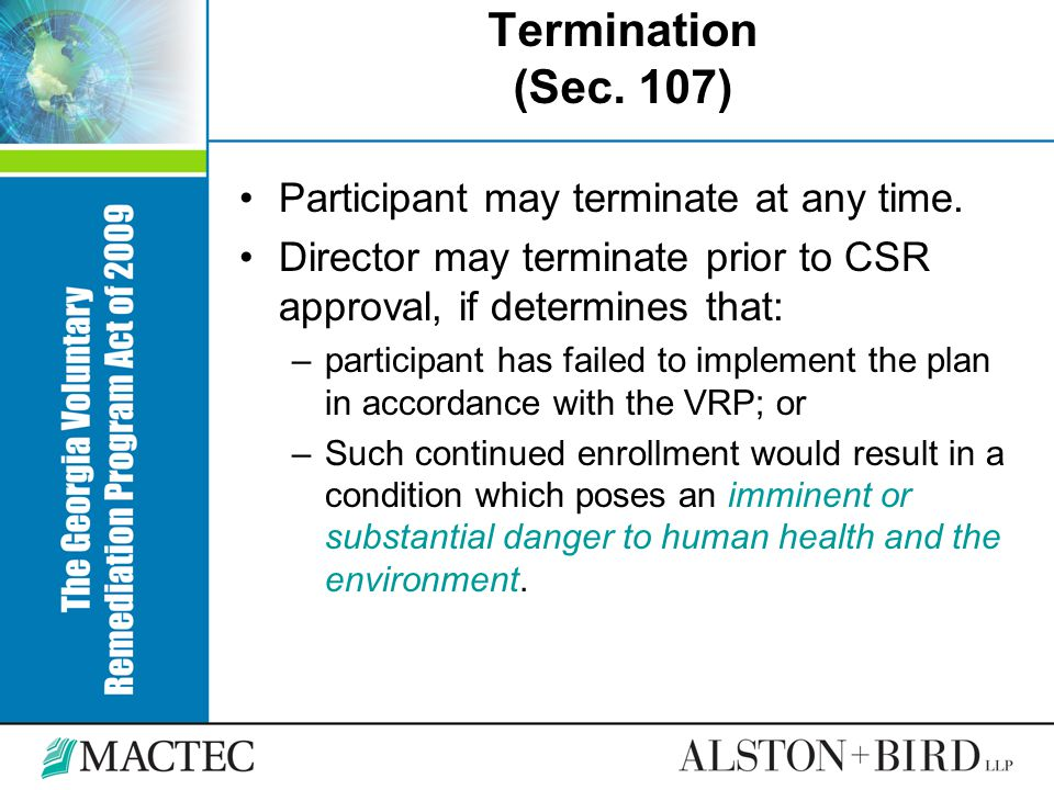 Termination (Sec. 107) Participant may terminate at any time.