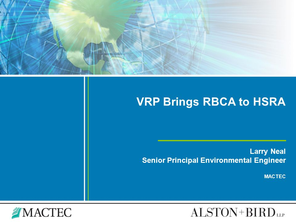 VRP Brings RBCA to HSRA Larry Neal
