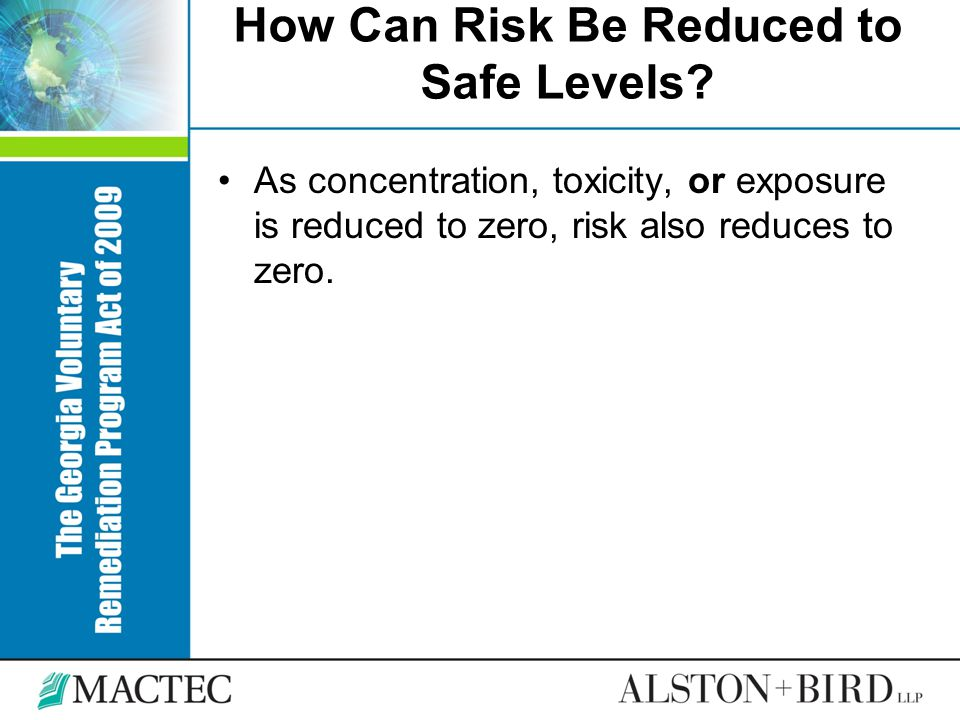 How Can Risk Be Reduced to Safe Levels