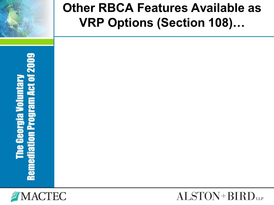 Other RBCA Features Available as VRP Options (Section 108)…
