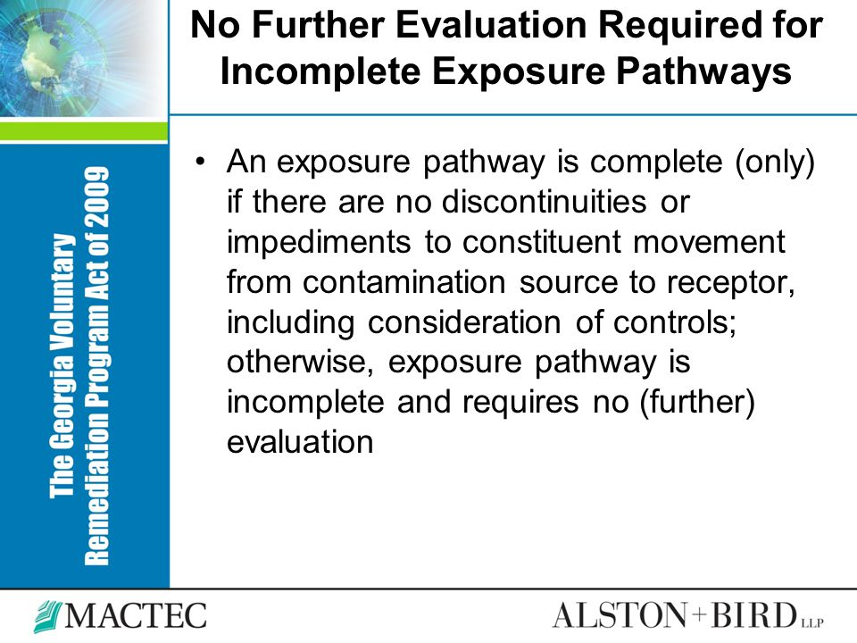 No Further Evaluation Required for Incomplete Exposure Pathways