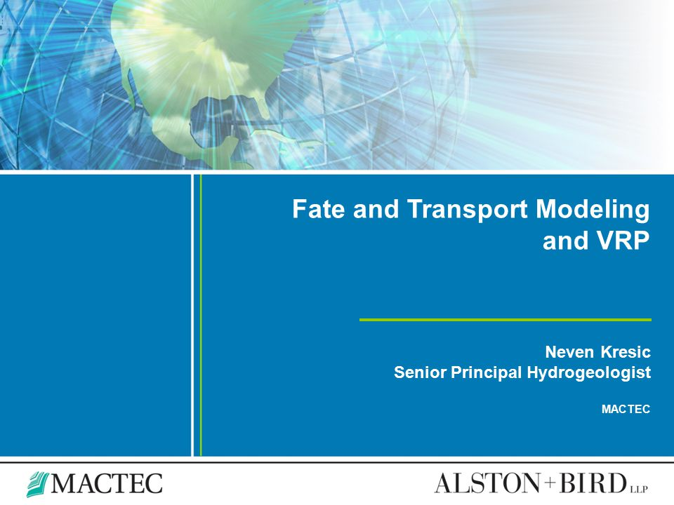 Fate and Transport Modeling and VRP