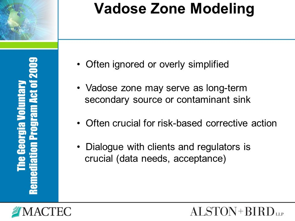 Vadose Zone Modeling Often ignored or overly simplified