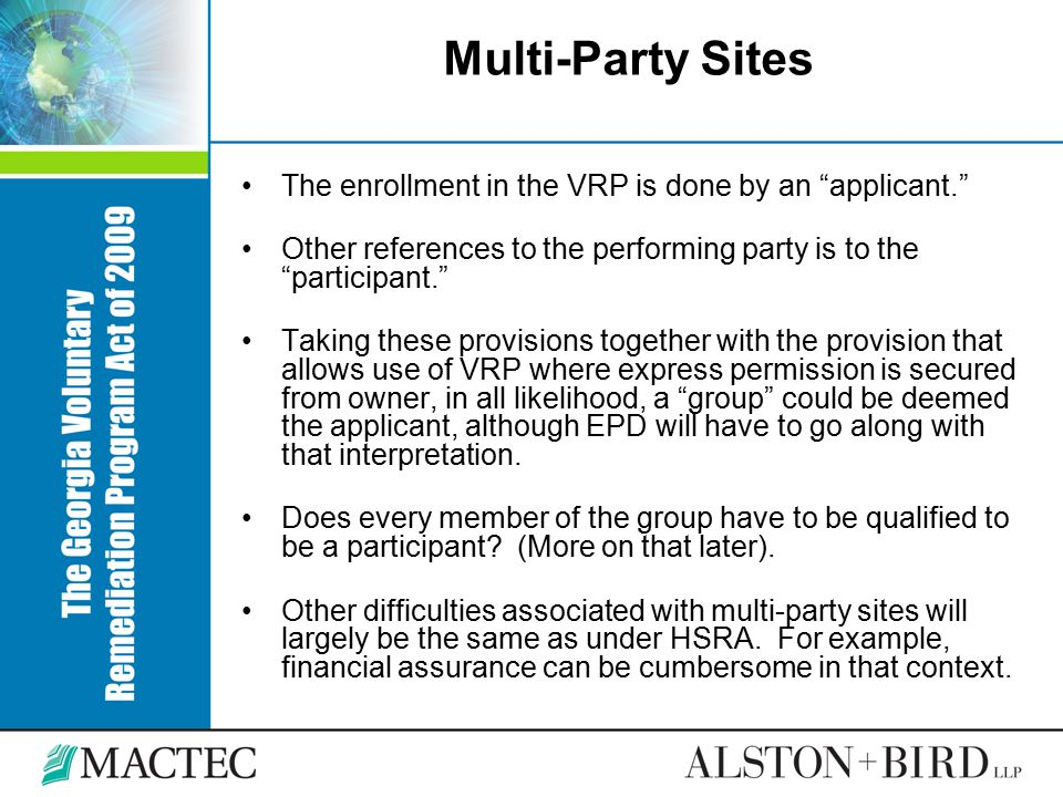 Multi-Party Sites The enrollment in the VRP is done by an applicant.