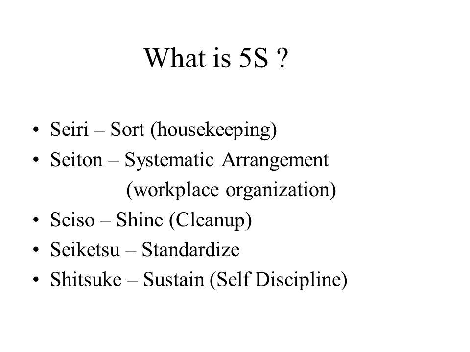 What is 5S Seiri – Sort (housekeeping)