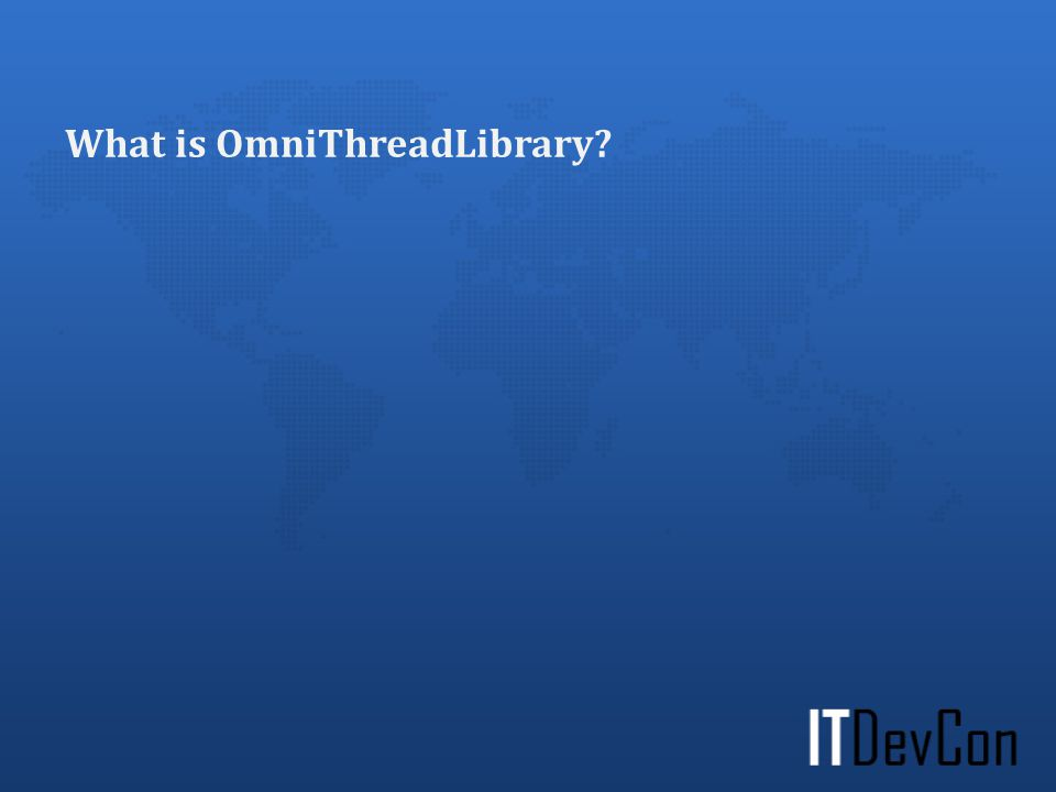 What is OmniThreadLibrary