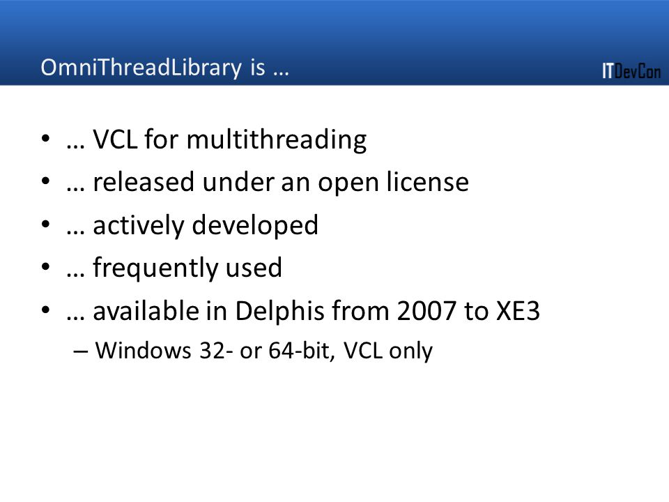 OmniThreadLibrary is …