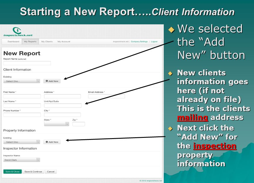 Starting a New Report…..Client Information