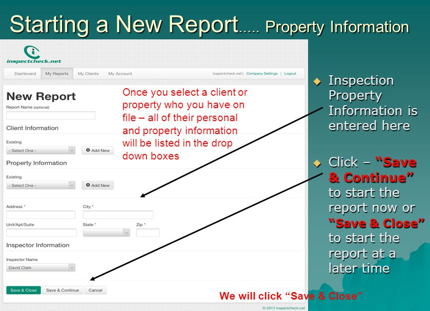 Starting a New Report….. Property Information