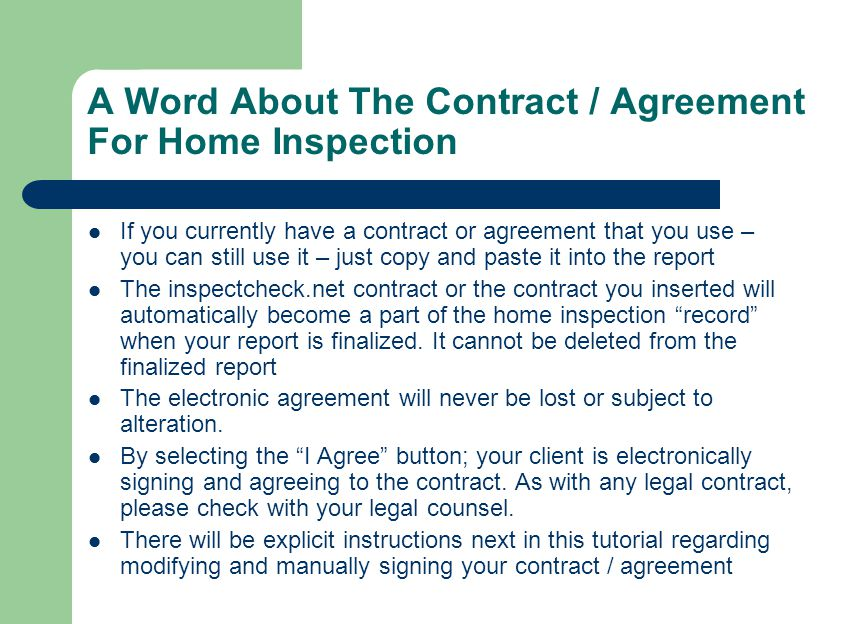 A Word About The Contract / Agreement For Home Inspection