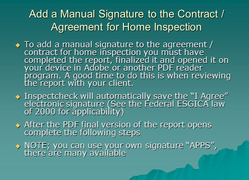 Add a Manual Signature to the Contract / Agreement for Home Inspection
