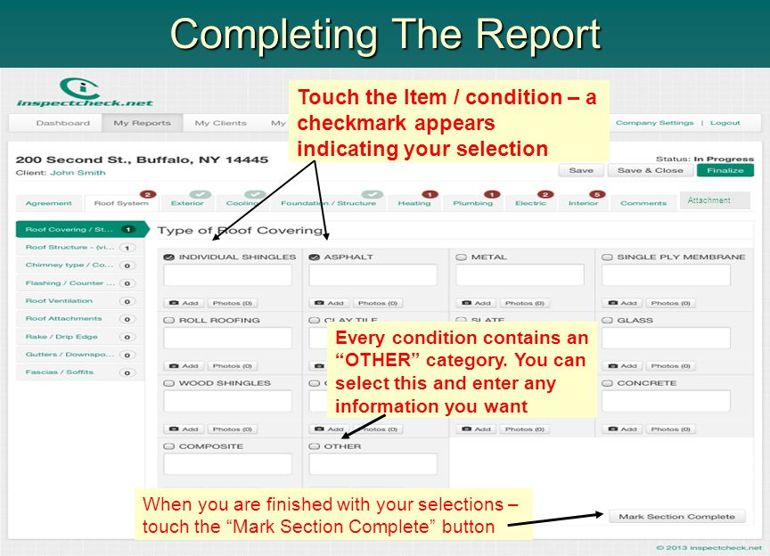 Completing The Report Touch the Item / condition – a checkmark appears indicating your selection. Attachment.