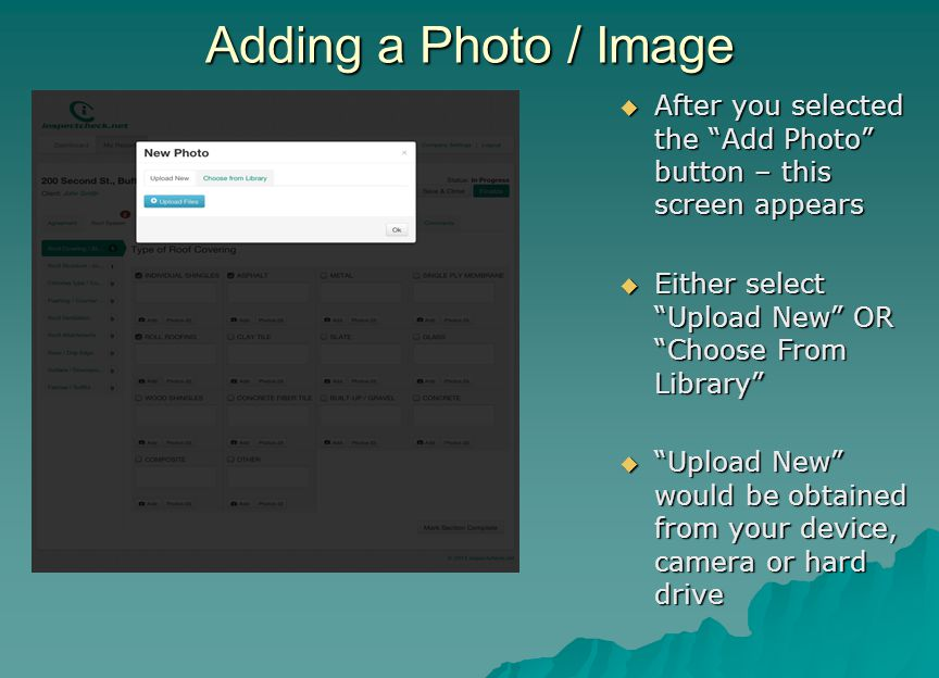 Adding a Photo / Image After you selected the Add Photo button – this screen appears. Either select Upload New OR Choose From Library