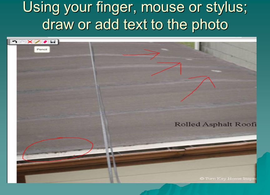 Using your finger, mouse or stylus; draw or add text to the photo
