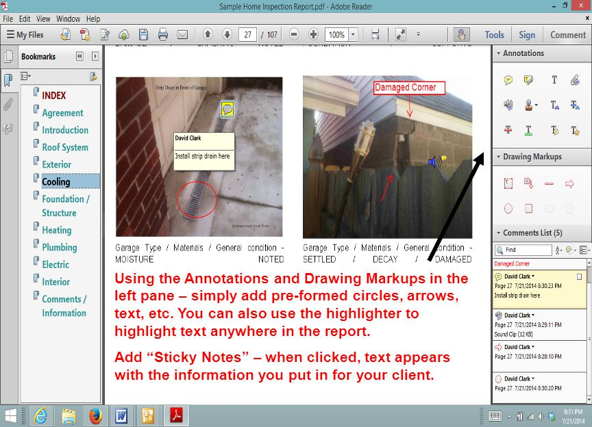 Using the Annotations and Drawing Markups in the left pane – simply add pre-formed circles, arrows, text, etc. You can also use the highlighter to highlight text anywhere in the report.