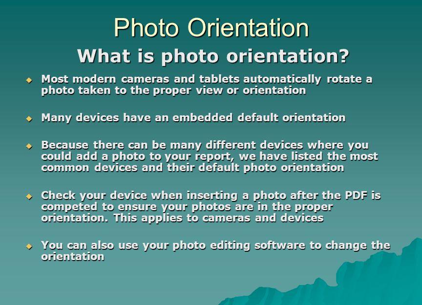 Photo Orientation What is photo orientation