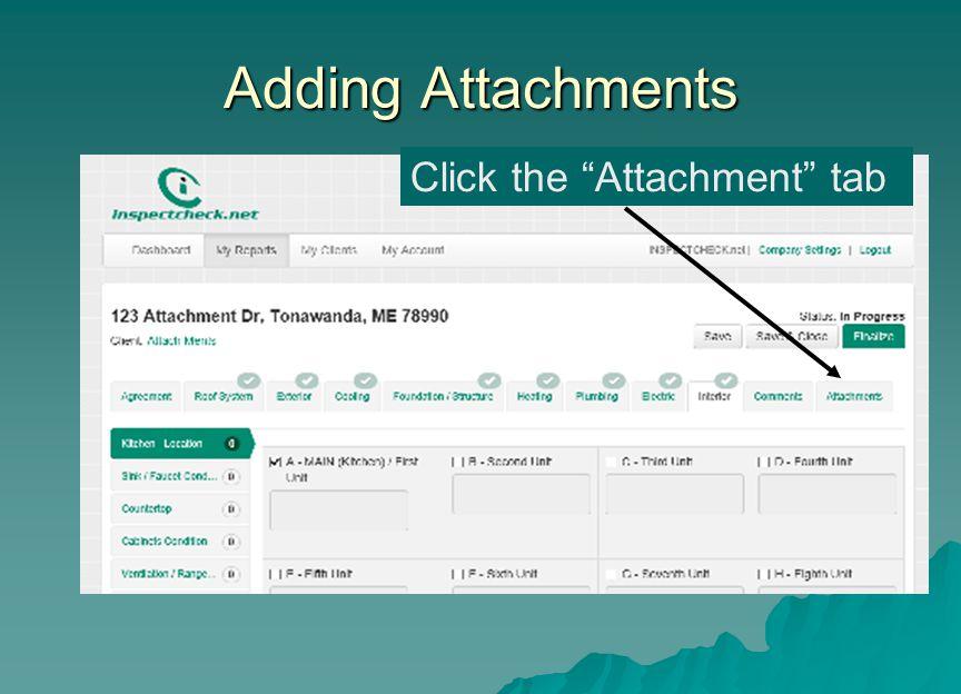 Adding Attachments Click the Attachment tab