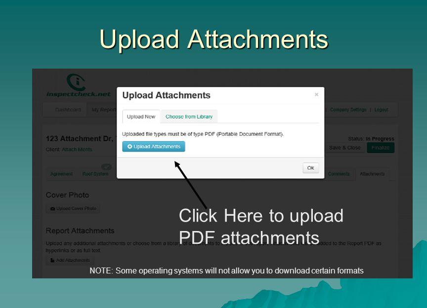 Upload Attachments Click Here to upload PDF attachments