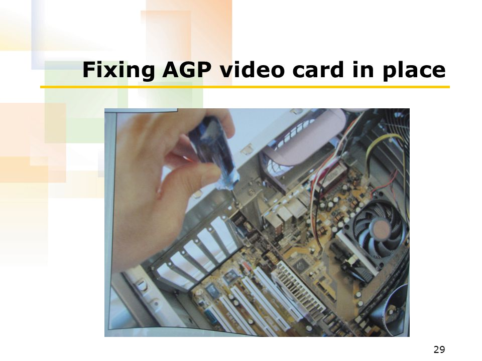 Fixing AGP video card in place