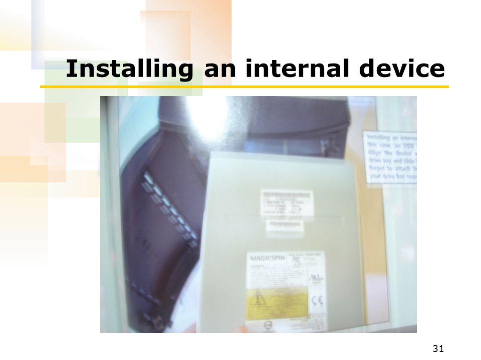 Installing an internal device