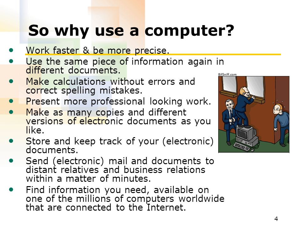 So why use a computer Work faster & be more precise.