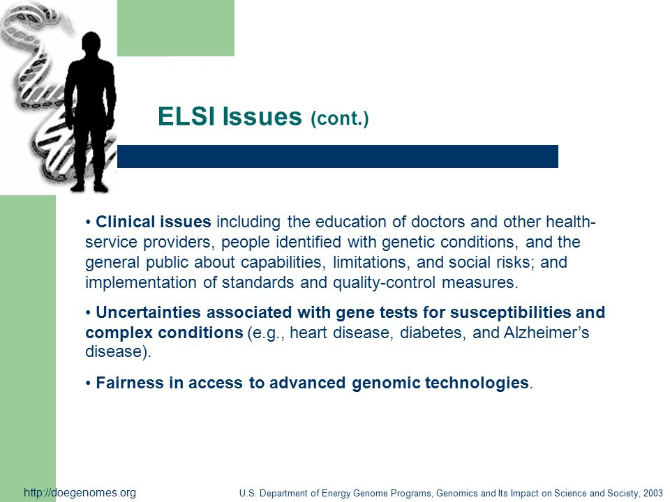 ELSI Issues (cont.)
