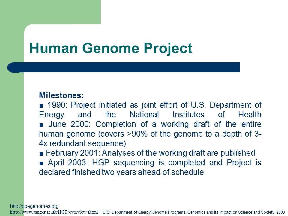 the human genome project 1990 2003 So the human genome project was first proposed in the late 1980s actually, originally he really announced 2003 because the public effort said they were going to finish in 2005 the public effort quickly responded by saying they would also finish in 2003 then in 1999 venter announced that celera would finish, in fact, in 2001 and.