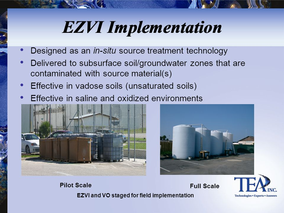 EZVI and VO staged for field implementation