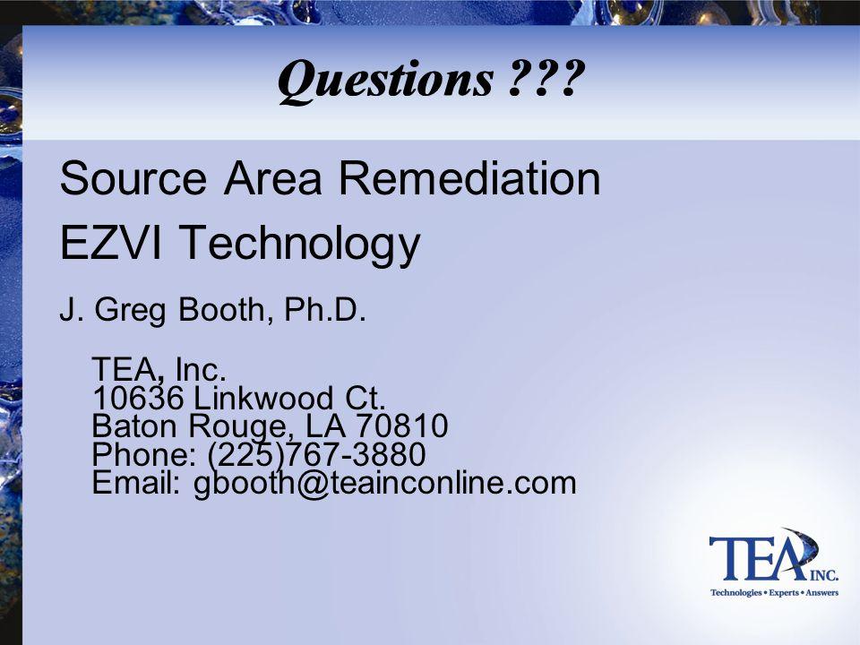 Questions Source Area Remediation EZVI Technology TEA, Inc.