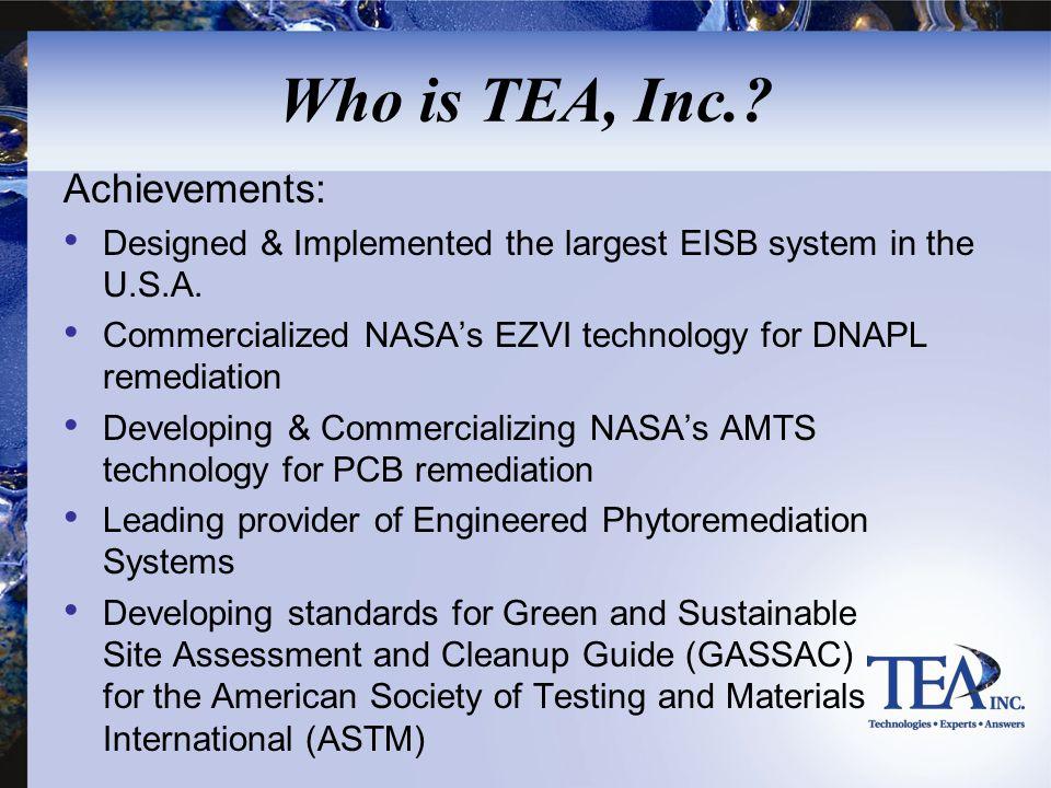 Who is TEA, Inc. Achievements:
