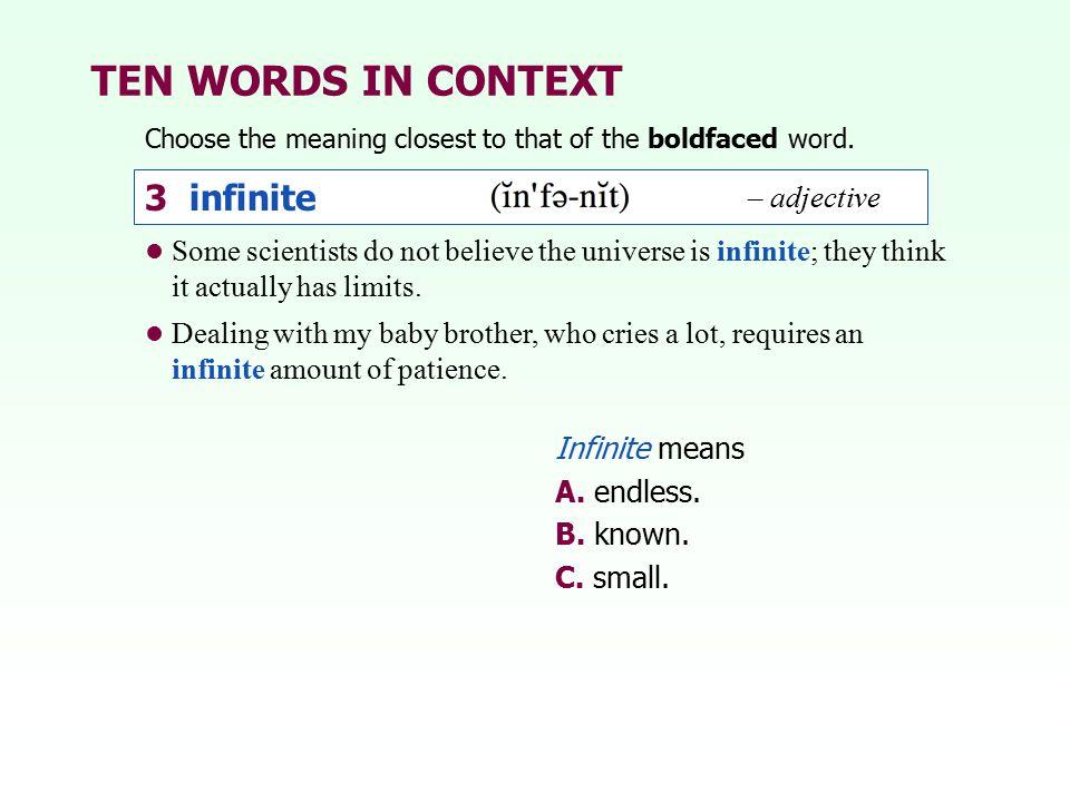 TEN WORDS IN CONTEXT 3 infinite – adjective