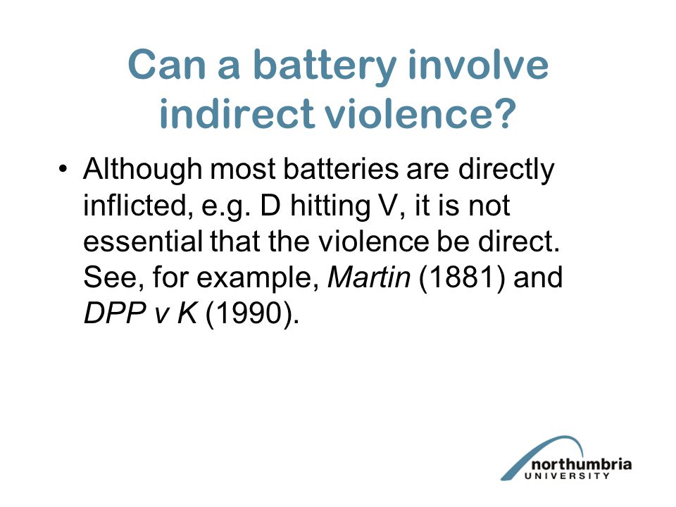 Can a battery involve indirect violence