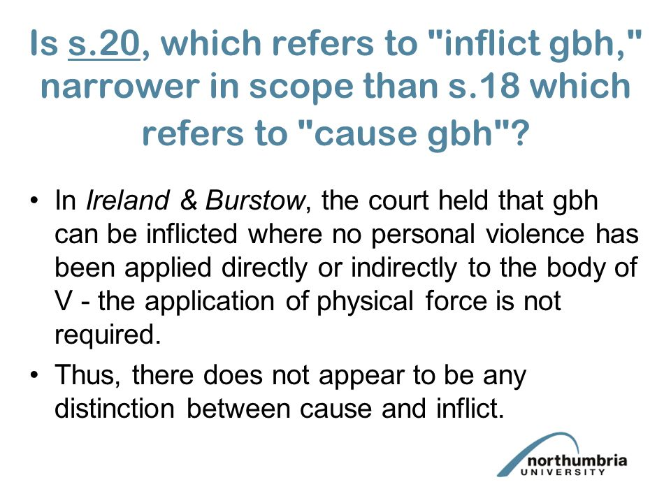 Is s. 20, which refers to inflict gbh, narrower in scope than s