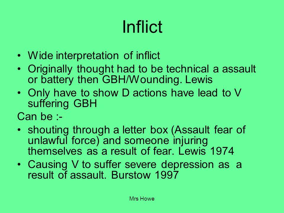 Inflict Wide interpretation of inflict