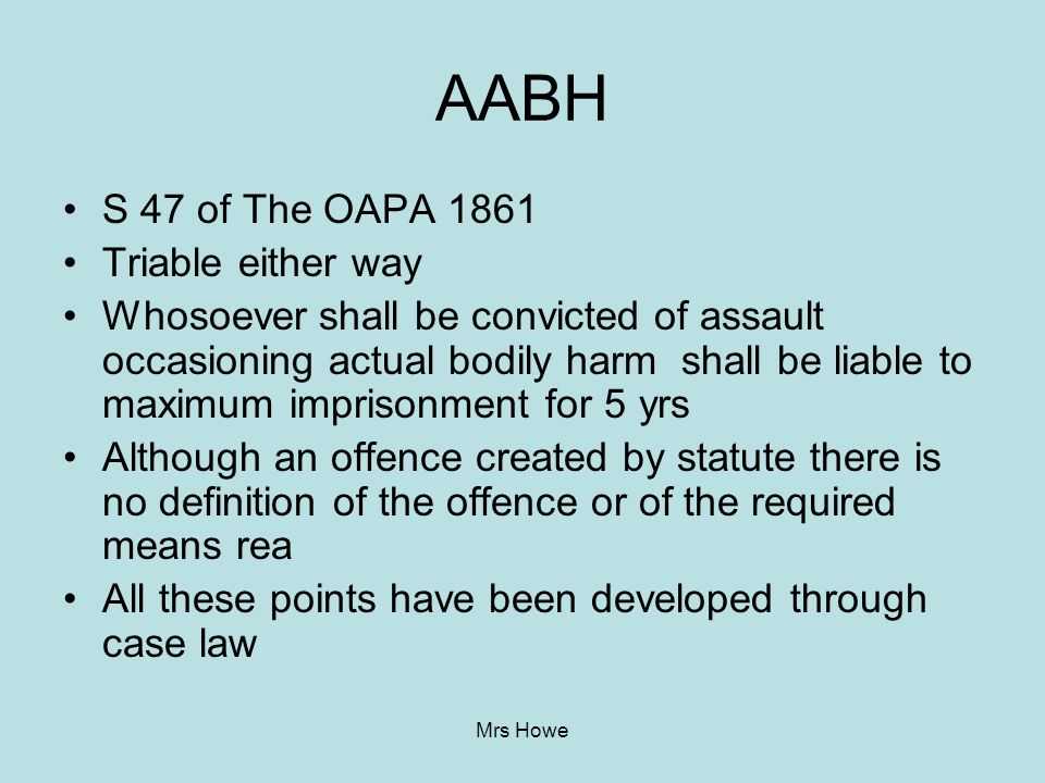 AABH S 47 of The OAPA 1861 Triable either way
