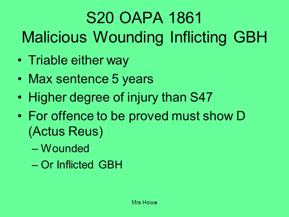 S20 OAPA 1861 Malicious Wounding Inflicting GBH