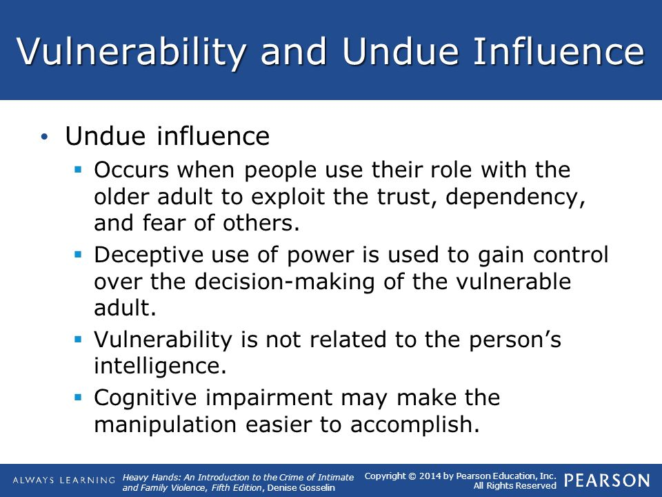 Vulnerability and Undue Influence