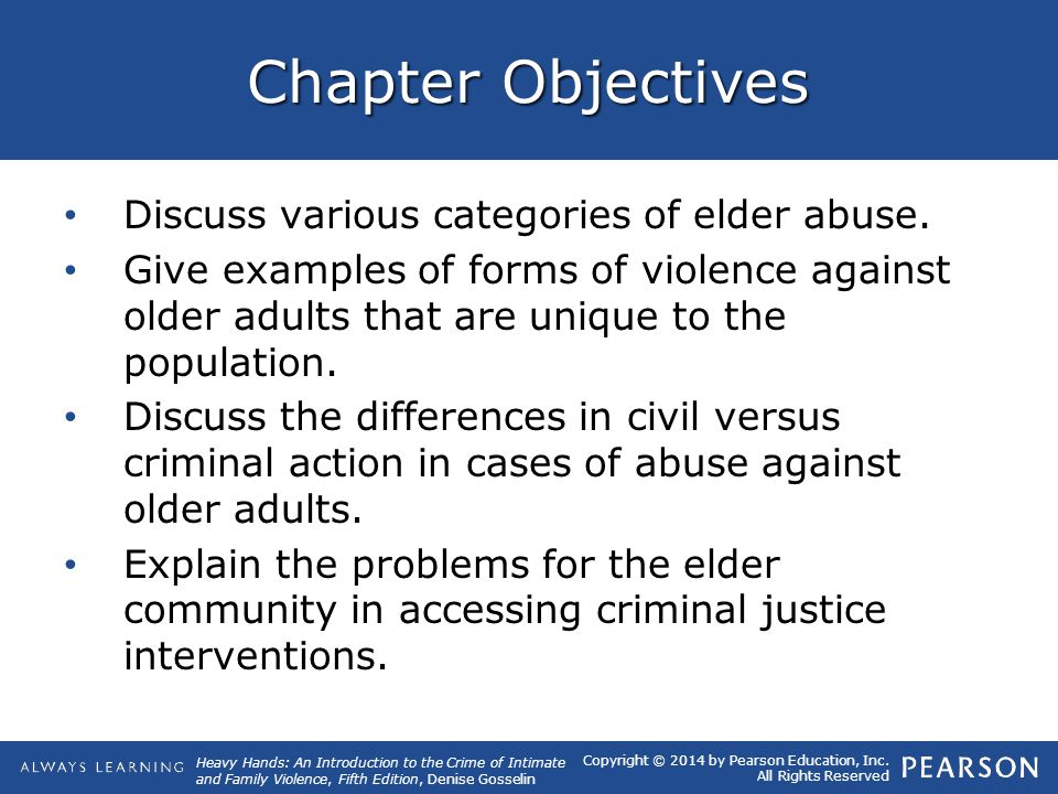 Chapter Objectives Discuss various categories of elder abuse.
