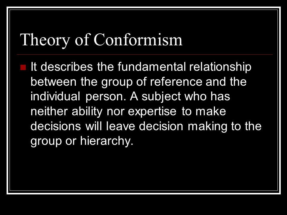 Theory of Conformism